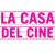 La casa del cine